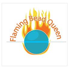 Flaming Bead Queen Poster