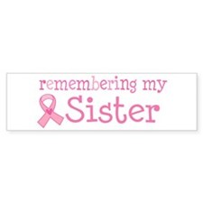 Breast Cancer Sister Bumper Sticker