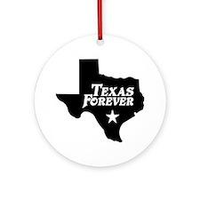 Texas Forever (Black - Cutout Ltrs) Ornament (Roun