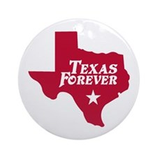 Texas Forever (Red - Cutout Ltrs) Ornament (Round)