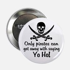 "Pirate - Yo Ho 2.25"" Button"