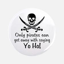 """Pirate - Yo Ho 3.5"""" Button"""