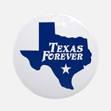Texas Forever (Blue - Cutout Ltrs) Ornament (Round