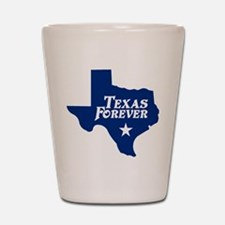 Texas Forever (Blue - Cutout Ltrs) Shot Glass