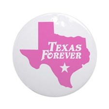 Texas Forever (Pink - Cutout Ltrs) Ornament (Round
