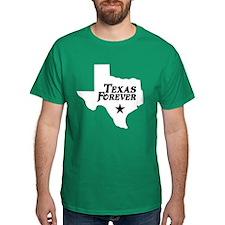 Texas Forever (White - Black Ltrs) T-Shirt