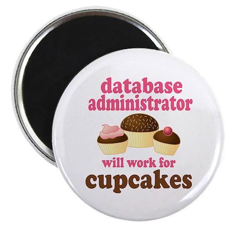 Funny Database Administrator Magnet