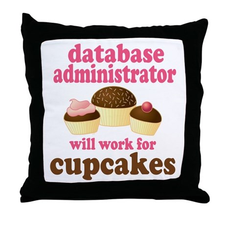 Funny Database Administrator Throw Pillow