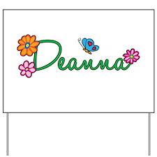 Deanna Flowers Yard Sign