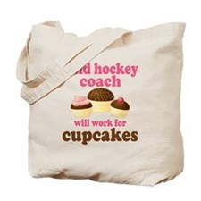 Funny Field Hockey Coach Tote Bag
