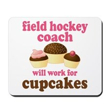Funny Field Hockey Coach Mousepad