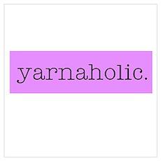 Yarnaholic Poster