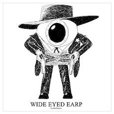 Wide Eyed Earp Poster