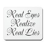 Real Eyes Mousepad