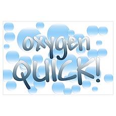 Oxygen Quick Poster