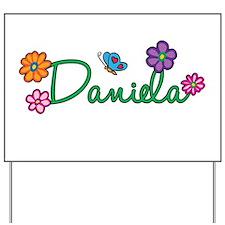 Daniela Flowers Yard Sign