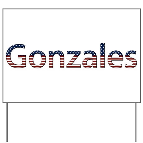 Gonzales Stars and Stripes Yard Sign