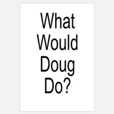 What Would Doug Do?