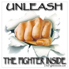 Unleash The Fighter Inside Poster