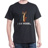 I Really Am Weasel! Dark T-Shirt