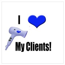 I Love (Heart) My Clients (Bl Poster