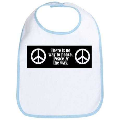 There is no way to peace. Pe Bib