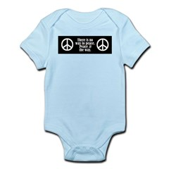There is no way to peace. Pe Infant Creeper