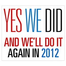 Obama Yes We Did 2012 Poster