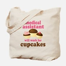 Funny Medical Assistant Tote Bag