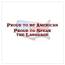 Proud American..Speak Poster
