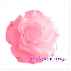 Good Morning Rose Poster