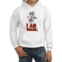 I Am Weasel Baboon Hooded Sweatshirt