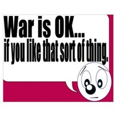 'War is ok...' Poster
