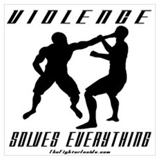 Violence Solves Everything w/ Canvas Art