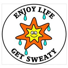 Enjoy Life Get Sweaty Framed Print