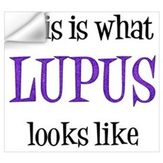 This is what Lupus looks like Wall Decal