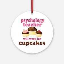 Funny Psychology Teacher Ornament (Round)