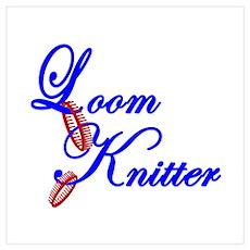Loom Knitter Poster