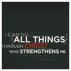 Philippians 4:13 Print Poster