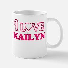 I Love Kailyn Mugs