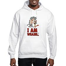 I Am Weasel Friends Hooded Sweatshirt