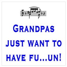 Grandpas just want to have fu Poster