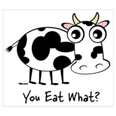 YOU EAT WHAT? COW Canvas Art