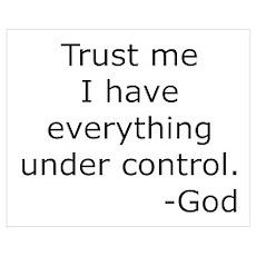 Trust Me... God Poster