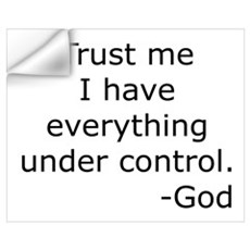 Trust Me... God Wall Decal