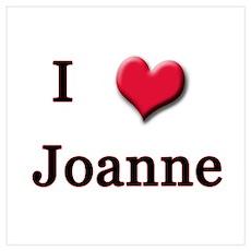 I Love (Heart) Joanne Poster