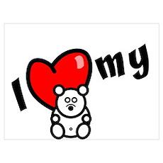 I Love My Bear Poster