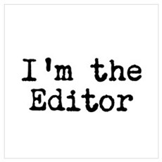 I'm the editor Framed Print
