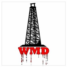 No Blood for Oil, WMD Poster