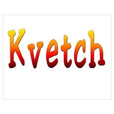 Kvetch Poster